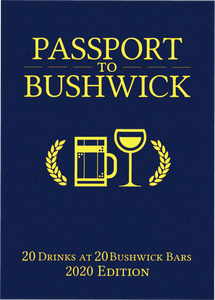 The 2020 Passport to Bushwick is a Beer Coupon Book for bars in Bushwick Brooklyn giving the user a free drink from 20 of the best bars in the neighborhood.