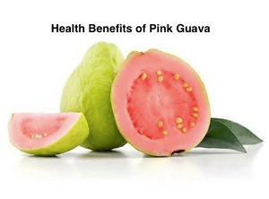 Health Benefits of Pink Guava