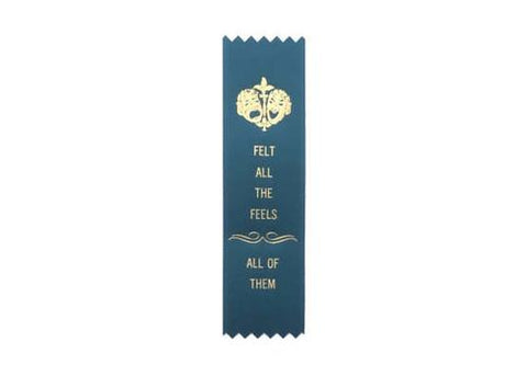 ALL THE FEELS - Adulting Award Ribbon - Gold Foil