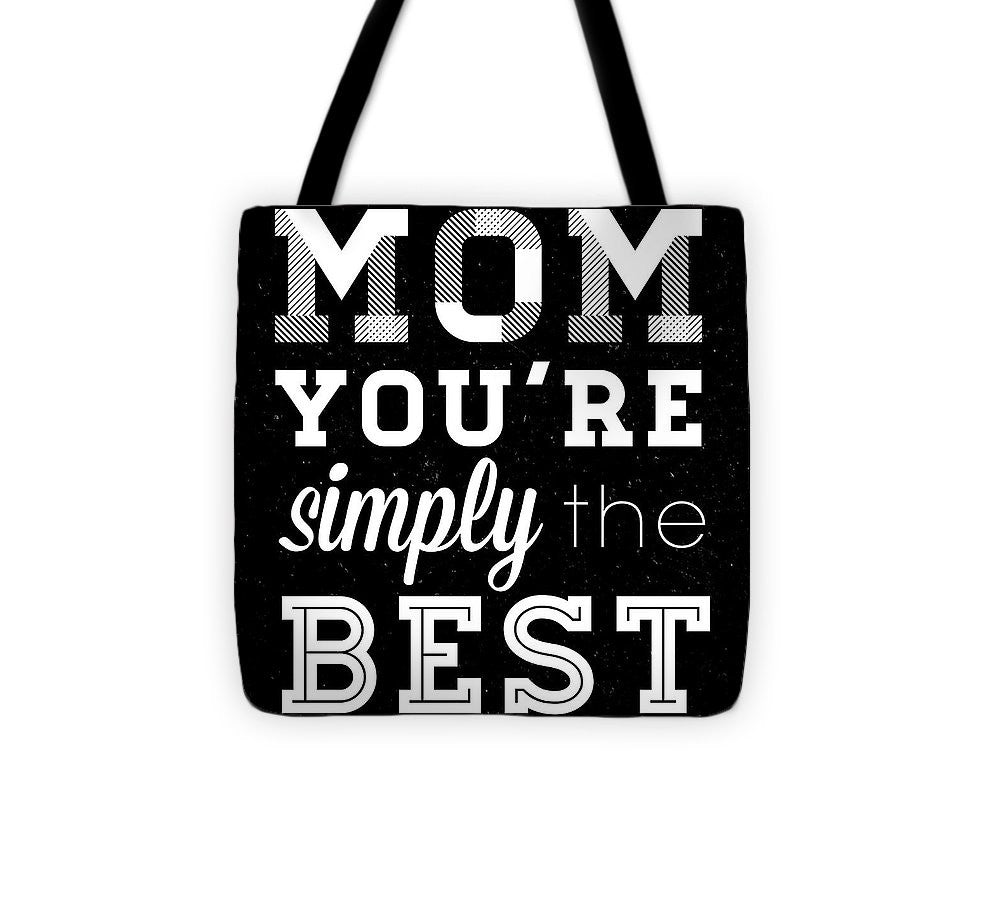 Simply The Best Mom Square Tote Bag