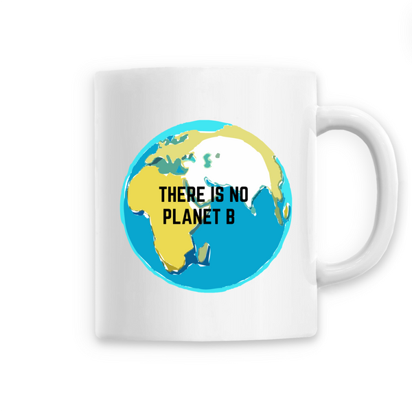 "Mug ""There is no planet B"""
