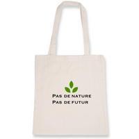 "Tote Bag ""Pas de nature pas de futur"""