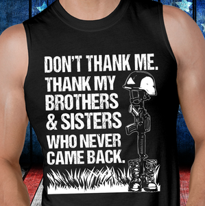 Thank My Brothers And Sisters Who Never Came Back Tank - ATMTEE