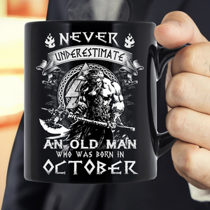 Never Underestimate An Old Man Who Was Born In October Mug - ATMTEE