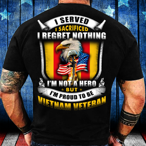 I'm Not A Hero But I'm Proud To Be Vietnam Veteran T-Shirt - ATMTEE