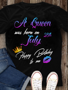 A Queen Was Born On July Happy Birthday To Me T-shirt - ATMTEE