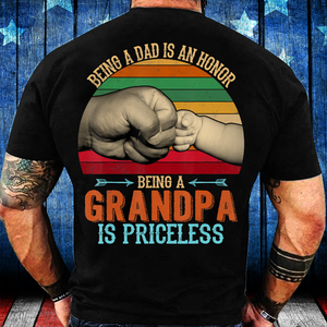 Being A Dad Is An Honor Being A Grandpa Is Priceless T-Shirt - ATMTEE
