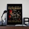 Why Did I Become A Veteran 24x36 Poster - ATMTEE