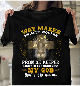Way Maker Miracle Worker Promise Keeper Light In The Darkness My God T-Shirt - ATMTEE