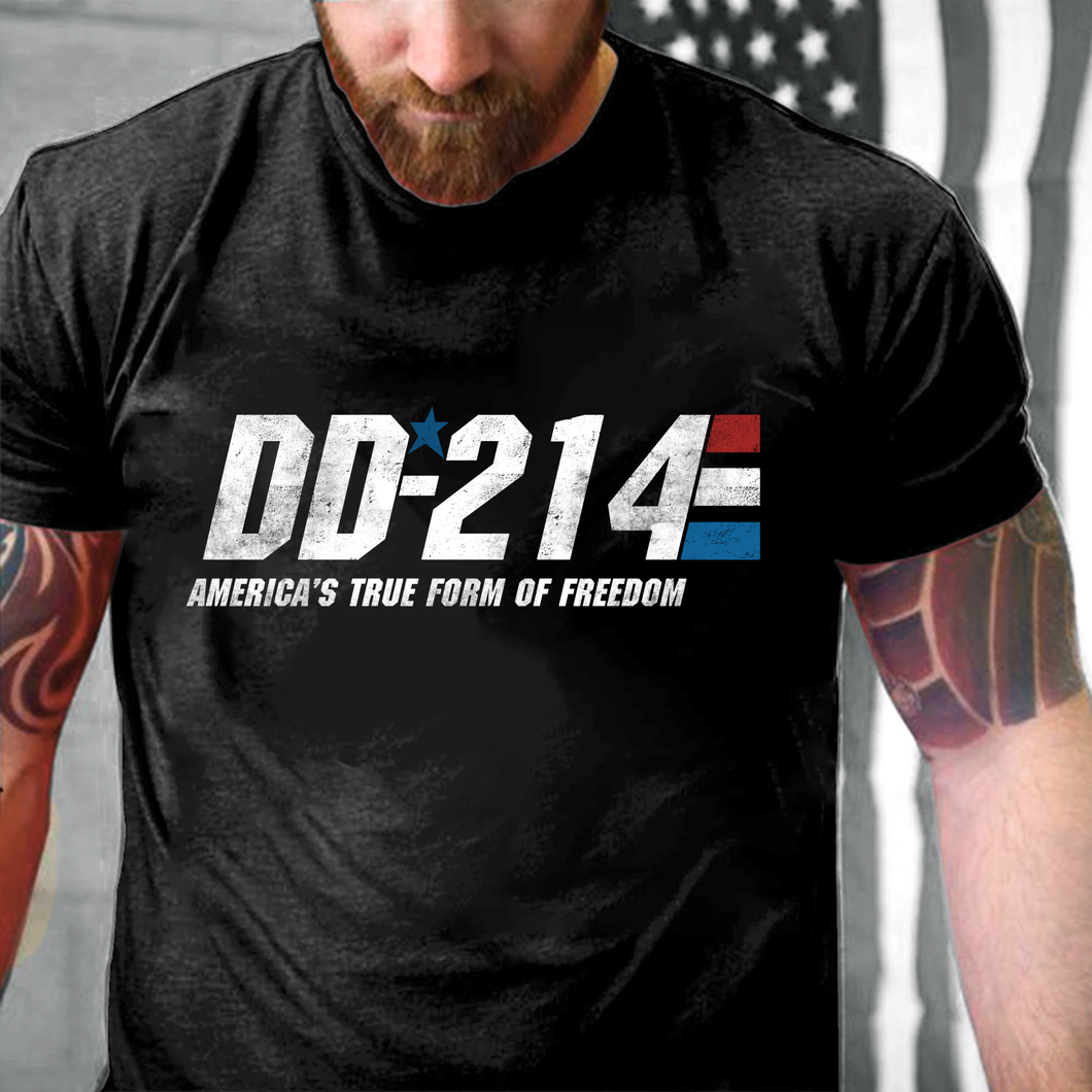 DD-214 America's True Form Of Freedom T-Shirt - ATMTEE