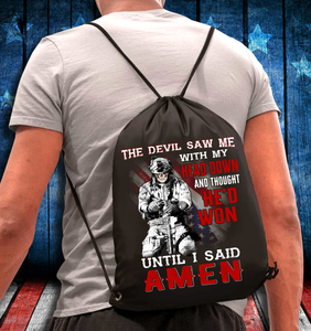 The Devil Saw Me With Head Down And Thought He'd Won Until I Said Amen Drawstring Bag - ATMTEE
