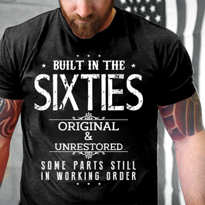 Built-In The Sixties Original And Unrestored T-Shirt - ATMTEE