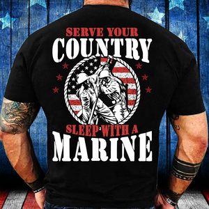Serve Your Country Sleep With A Marine T-Shirt - ATMTEE
