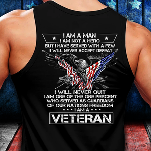 I Am A Man I Am Not A Hero I Am A Veteran Tank - ATMTEE