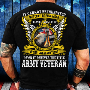 I Own It Forever The Title Army Veteran T-Shirt - ATMTEE