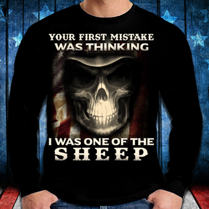 Your First Mistake Was Thinking I Was One Of The Sheep Long Sleeve - ATMTEE