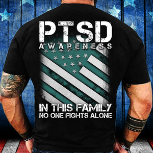 PTSD Awareness Shirt In This Family No One Fights Alone T-Shirt - ATMTEE