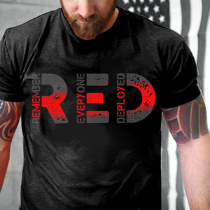 R.E.D Remember Everyone Deployed T-Shirt - ATMTEE