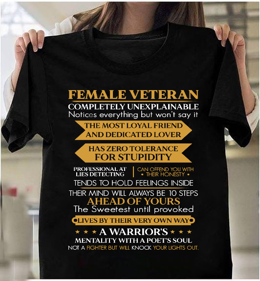 Female Veteran A Warrior's Mentality With A Poet's Soul T-Shirt - ATMTEE