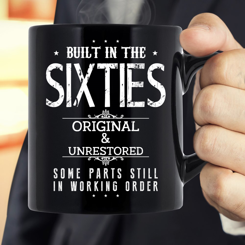 Built-In The Sixties Original And Unrestored Mug - ATMTEE
