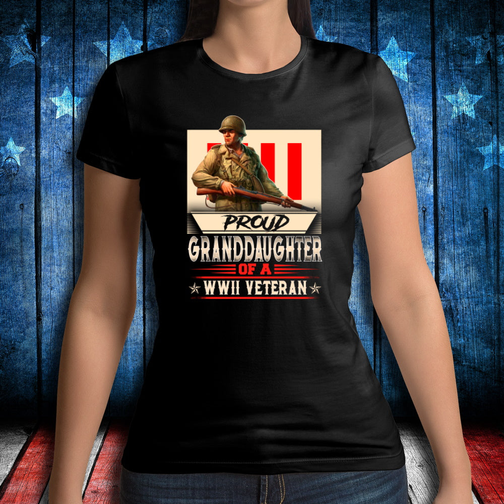 Female Shirt, Proud Granddaughter Of A WWII Veteran Ladies T-Shirt - ATMTEE