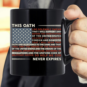 This Oath Never Expires Mug - ATMTEE