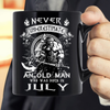 Never Underestimate An Old Man Who Was Born In July Mug - ATMTEE