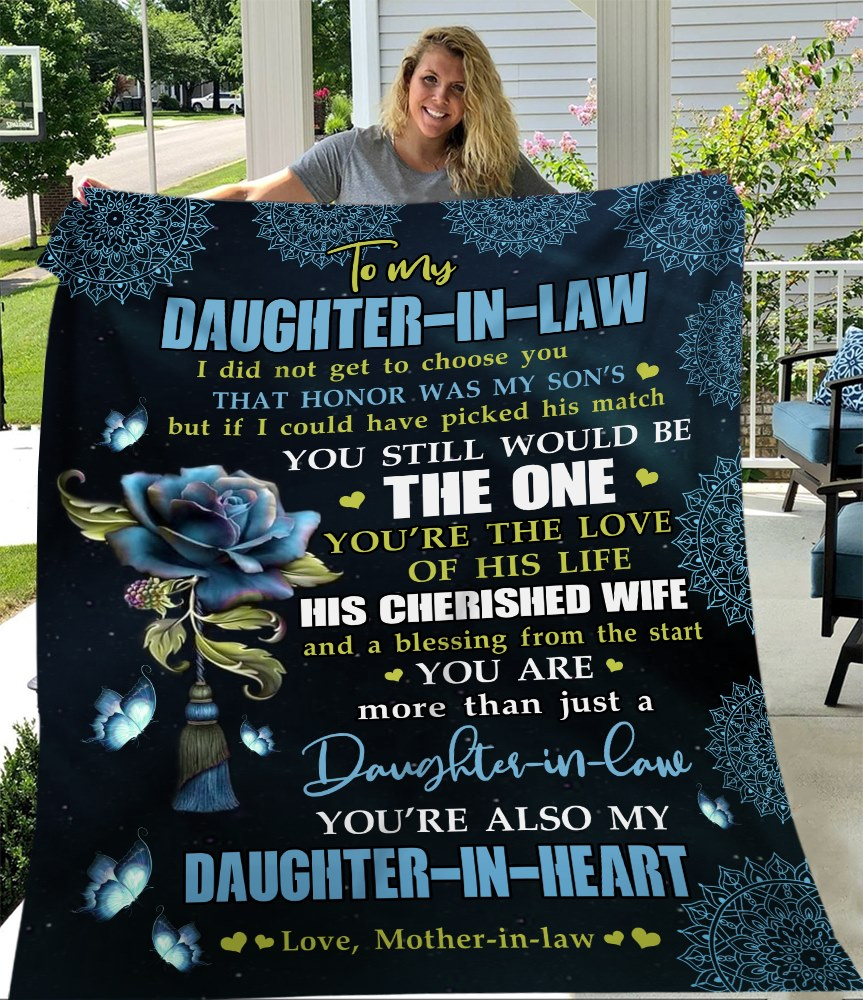 To My Daughter-in-law I Did Not Get To Choose You That Honor Was My Son's Fleece Blanket - ATMTEE
