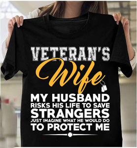 Veteran's Wife - Husband Protect Me T-Shirt - ATMTEE