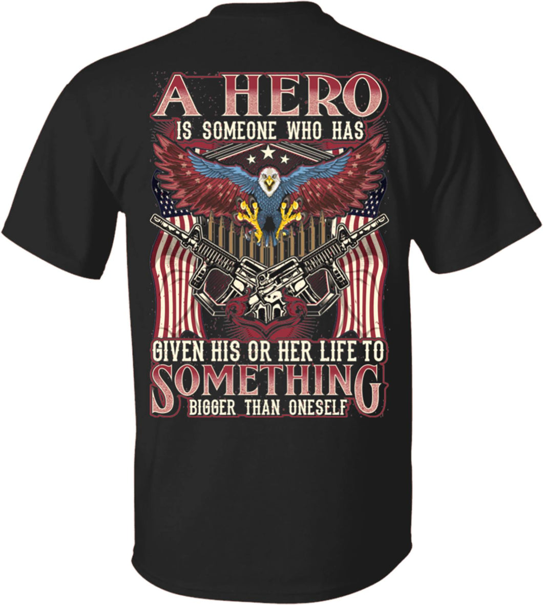 Veterans Shirt - A Hero Is Someone Who Has T-Shirt, Veteran's Day Gifts, Gift For Dad T-Shirt - ATMTEE