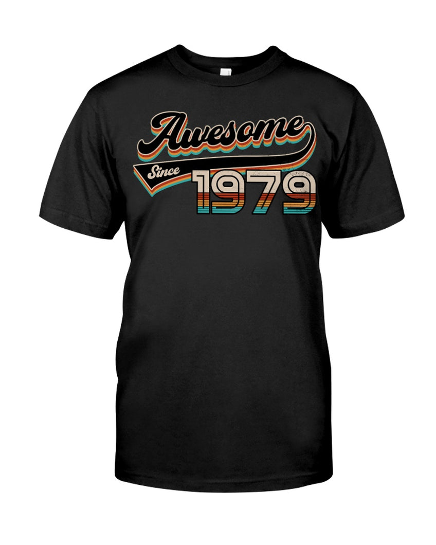 Awesome Since 1979, Birthday Gifts Idea, Gift For Her For Him Unisex T-Shirt KM0704 - ATMTEE