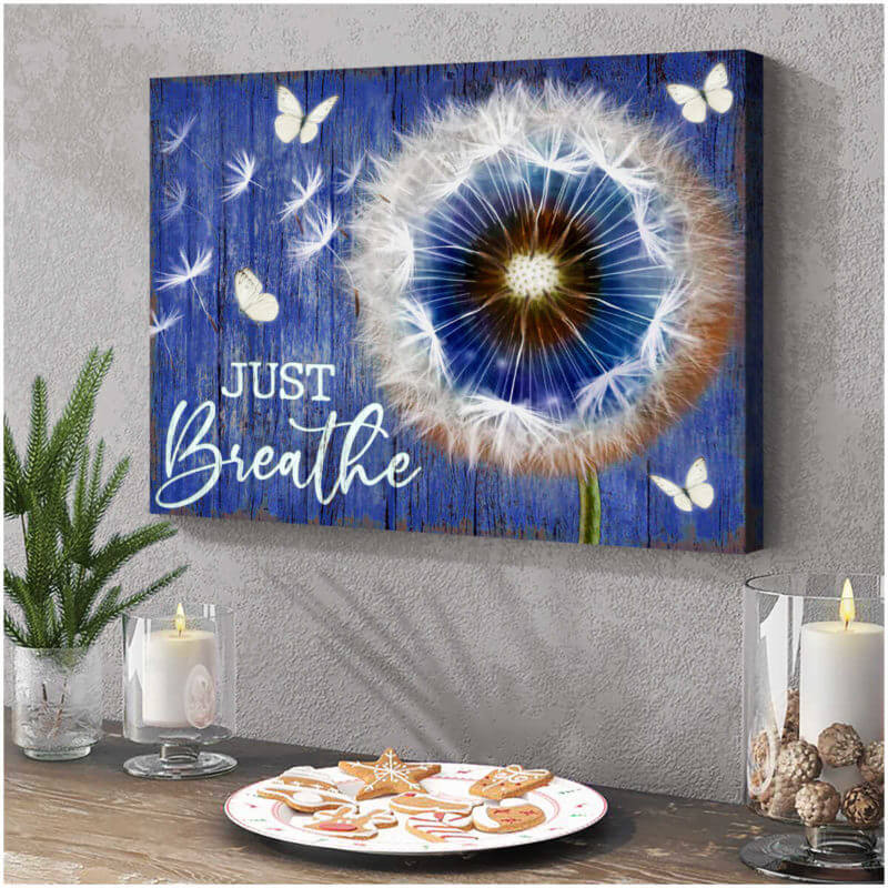 Butterfly Canvas Wall Art - Motivational Quotes Canvas - Dandelion And Butterfly Canvas Just Breathe Canvas - ATMTEE