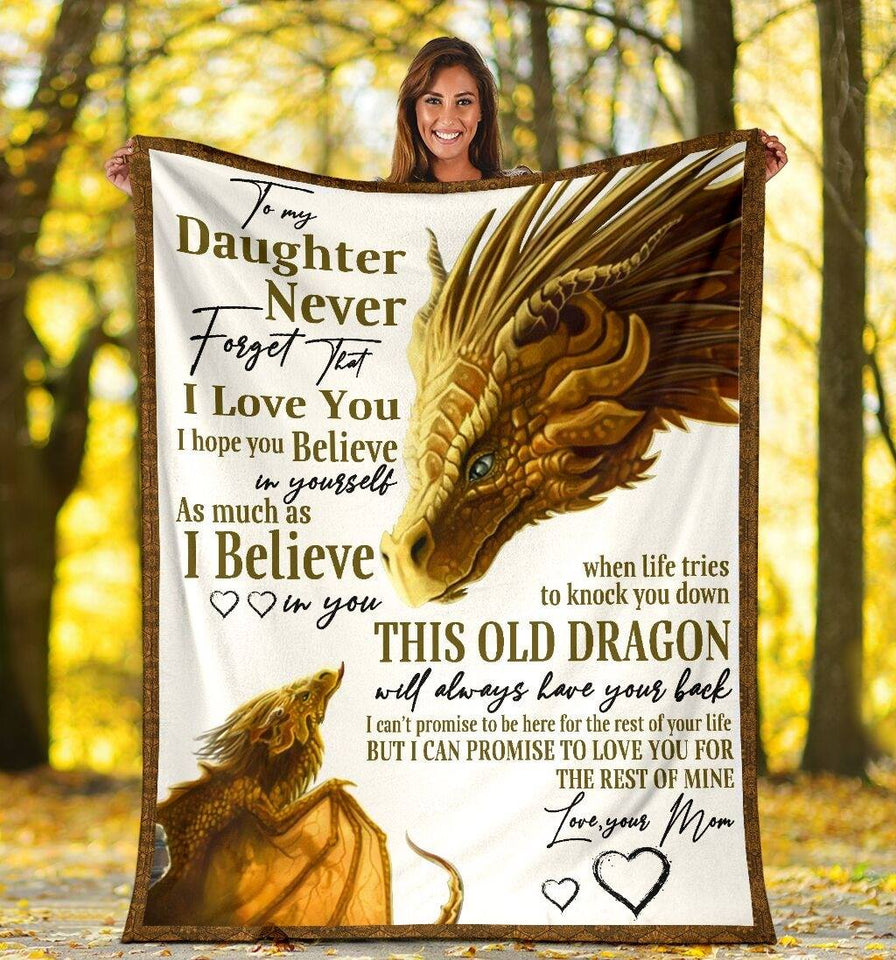Daughter Blanket To My Daughter Never Forget That I Love You Dragon Fleece Blanket, Gift Ideas For Daughter - ATMTEE