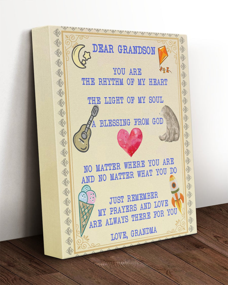 Dear Grandson You Are The Rhythm Of My Heart The Light Of My Soul Sweet, Gift For Grandson From Grandma Canvas - ATMTEE