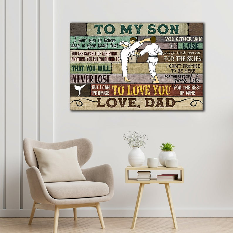 Fighting Karate, Gifts For Son From Dad Canvas – To My Son, I Want You To Believe Deep In Your Heart Canvas - ATMTEE