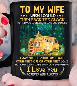 Gift Ideas For Wife,  Wife Mug, To My Wife I Wish I Could Turn Back The Clock Mug - ATMTEE