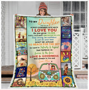 Hippie Blanket - To My Daughter Blanket, Gifts For Daughter, Remember How Much I Love You Fleece Blanket - ATMTEE