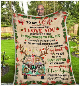 Hippie Blanket To My Wife Blanket, Never Forget That I Love You, Valentine's Day Gift For Wife, Anniversary Gifts Fleece Blanket