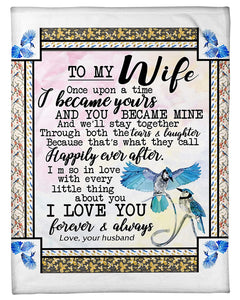 Husband To Wife To My Wife Once Upon A Time I Became Yours Humming Bird Sherpa Blanket - ATMTEE