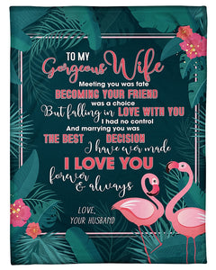 To My Gorgeous Wife Meeting You Was Fate Flamingo Sherpa Blanket - ATMTEE