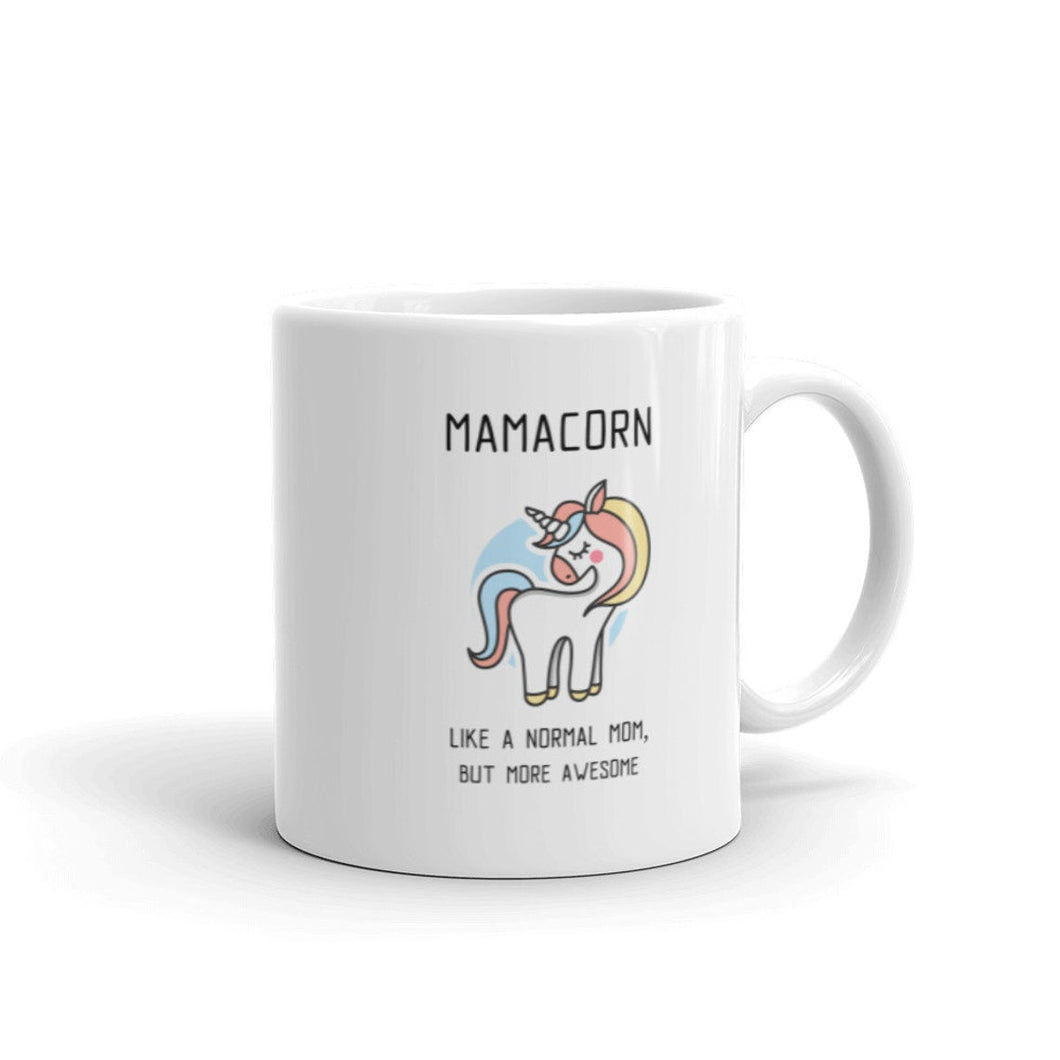 Mamacorn Like A Normal Mom Nut More Awesome, Unicorn Mother, Mother's Day Mug - ATMTEE