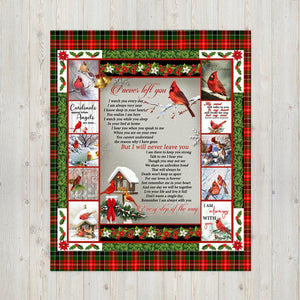 I Never Left You, Never Leave You Red Cardinals, Cardinal Lover Gift Blanket, Remembrance Gifts Fleece Blanket - ATMTEE