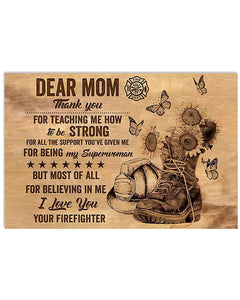 Mom Canvas, Mother's Day Gift For Mom, Dear Mom, Thank You For Teaching Me Firefighter Canvas - ATMTEE