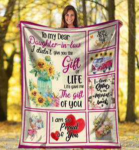 To My Dear Daughter-in-law I Didn't Give You The Gift Of Life, I Am So Proud Of You Fleece Blanket - ATMTEE