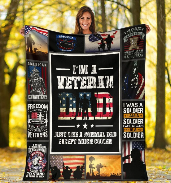 Veteran Dad Blanket I Am A Veteran Dad Just Like A Normal Dad Except Much Cooler Fleece Blanket - ATMTEE