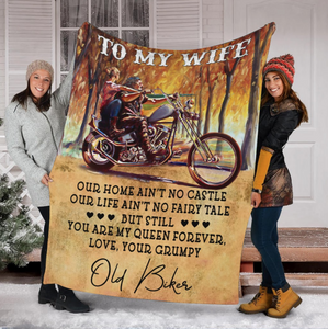 To My Biker Wife Our Home Ain't No Castle, Love Your Grumpy Fleece Blanket - ATMTEE