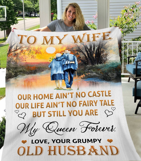 Personalized To My Wife Our Home Ain't No Castle, Love Your Grumpy Old Husband Fleece Blanket - ATMTEE