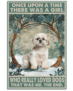 Shih Tzu Dog Canvas Once Upon A Time There Was A Girl Who Really Loves Dogs Canvas, Gift For Dog Lovers - ATMTEE