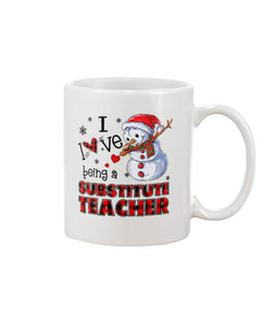 I Love Being A Substitute Teacher Christmas White Mug - ATMTEE