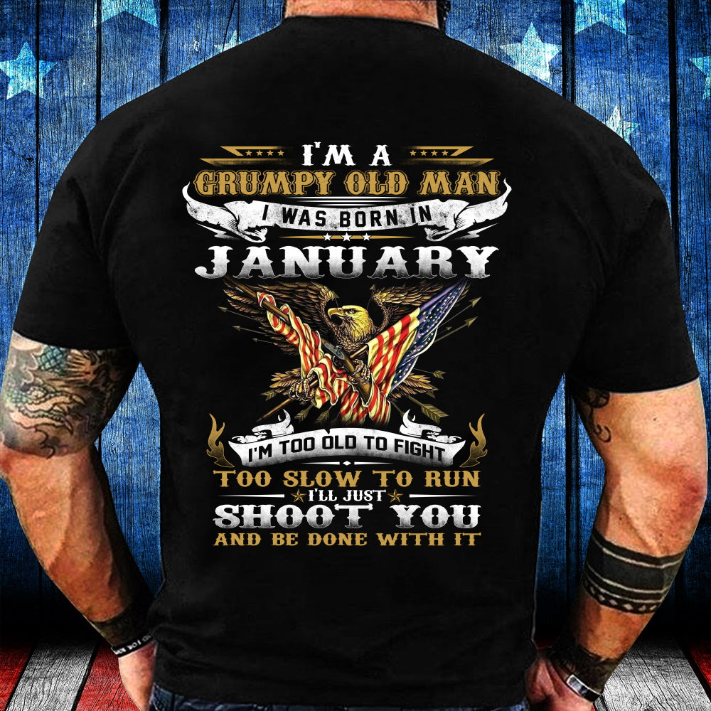 I'm A Grumpy Old Man I Was Born In January Eagle Flag T-shirt - ATMTEE